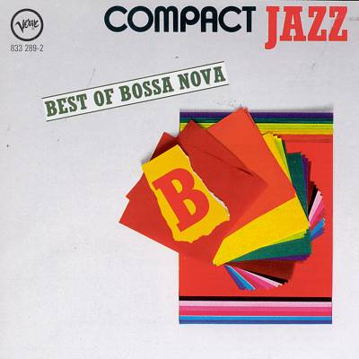 The Best of Bossa Nova: Compact Jazz