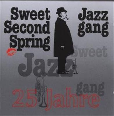 25 Jahre Sweet 2nd Spring Jazz Gang