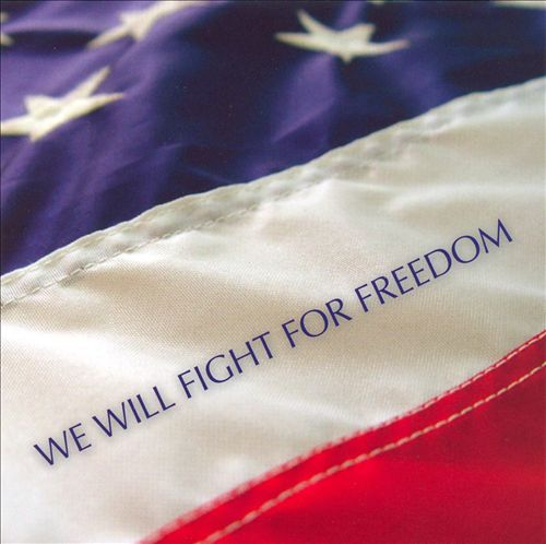 We Will Fight for Freedom