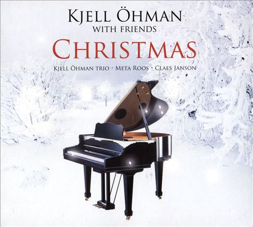 Kjell Oehman with Friends: Christmas