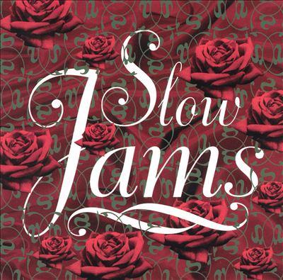 Slow Jams [SPG]