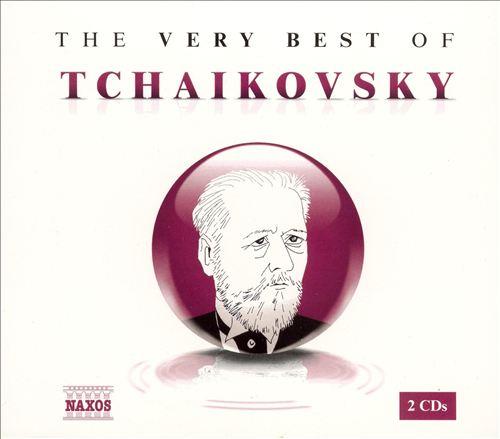 The Very Best of Tchaikovsky