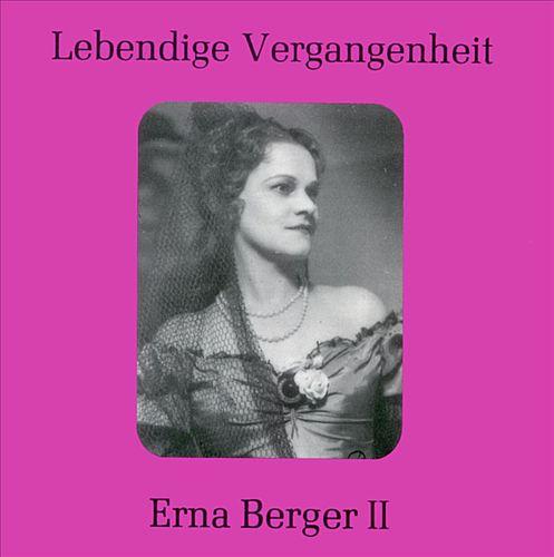 Lebendige Vergangenheit: Erna Berger II