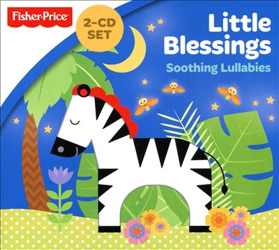 Little People: Little Blessings - Soothing Lullabies