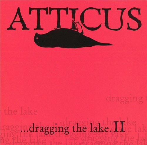 Atticus: Dragging the Lake, Vol. 2