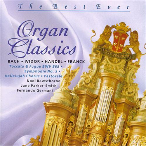 The Best Ever Organ Classics