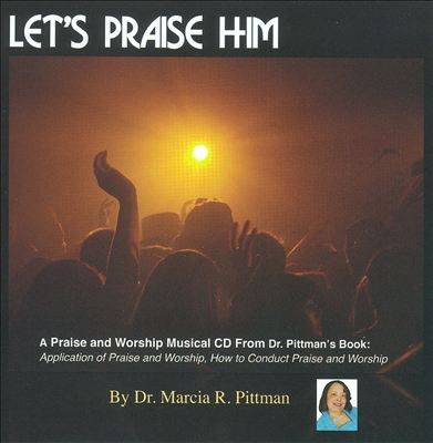 Let's Praise Him