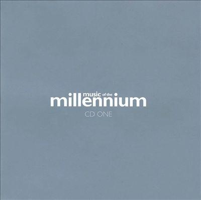 Music of the Millennium, Vol. 1 [Disc One]