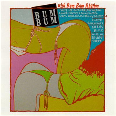 Bum Bum With Bam Bam Rhythm