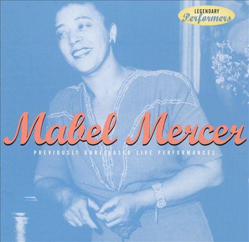 Mabel Mercer [Harbinger]