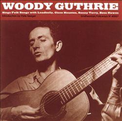 Woody Guthrie Sings Folk Songs