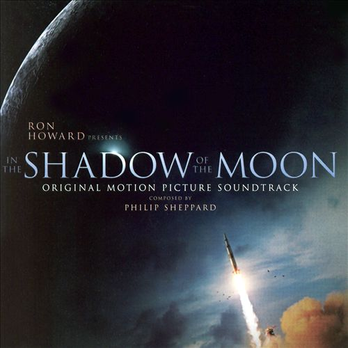 In the Shadow of the Moon [Original Motion Picture Soundtrack]