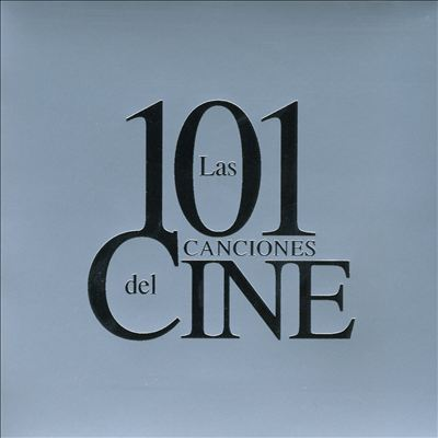 Las 101 Canciones del Cine