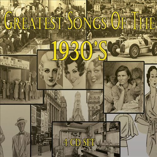 Greatest Songs of the 1930's
