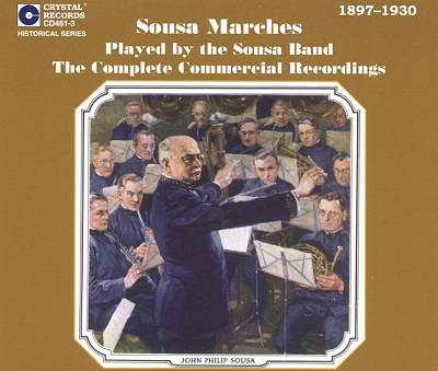 Sousa Marches Played by the Sousa Band