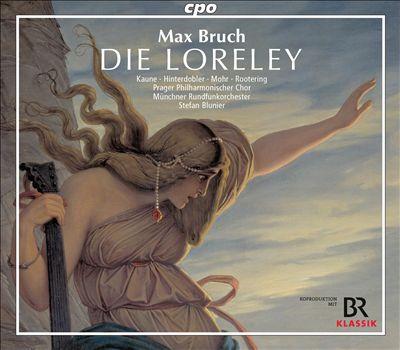 Max Bruch: Die Loreley