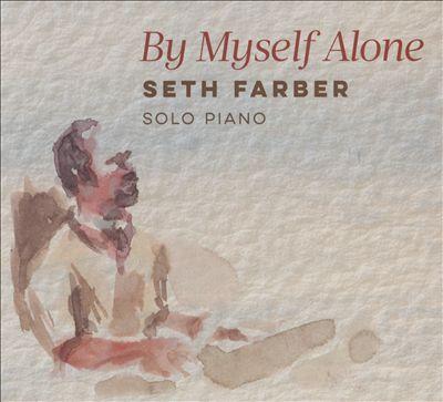 By Myself Alone