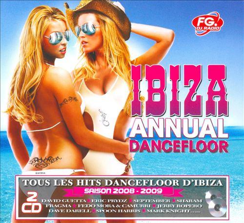 Ibiza Annual Dancefloor: Saison 2008-2009