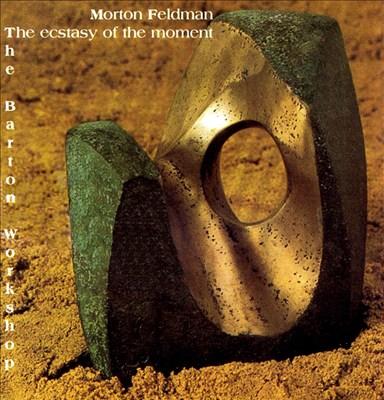 Morton Feldman: The Ecstasy of the Moment