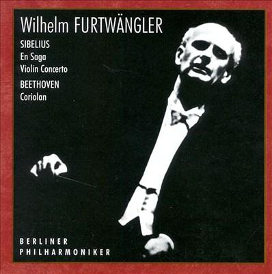 Jean Sibelius: En Saga; Violin Concerto; Beethoven: Coriolan