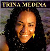 Trina Medina
