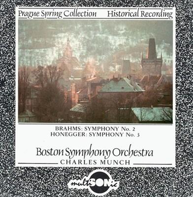 Brahms: Symphony No. 2; Honegger: Symphony No. 3
