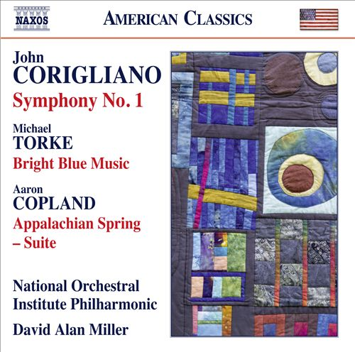Corigliano: Symphony No. 1; Torke: Bright Blue Music; Copland: Appalachian Spring