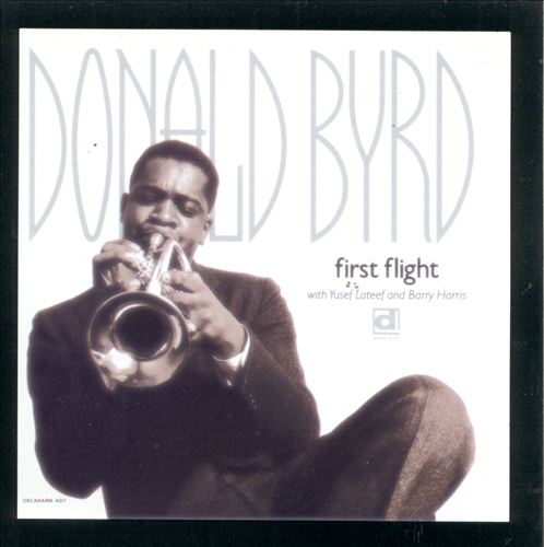 First Flight: Yusef Lateef with Donald Byrd