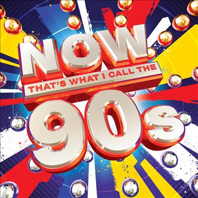 Now! That's What I Call the 90s [2009]