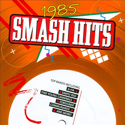 Smash Hits Years: 1985