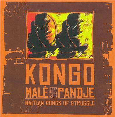 Malè Pandje: Haitian Songs of Struggle
