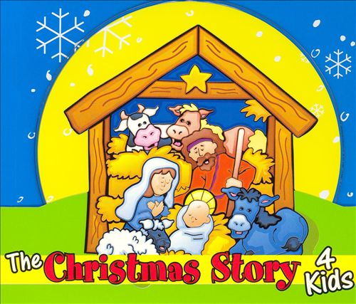 The Christmas Story 4 Kids