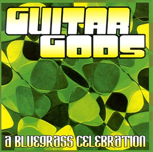 Guitar Gods: A Bluegrass Celebration
