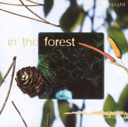Nature Insight: In the Forest