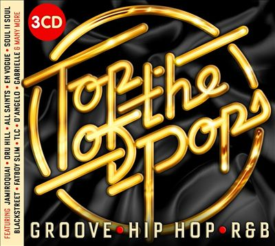 Top of the Pops: Groove, Hip Hop, R&B