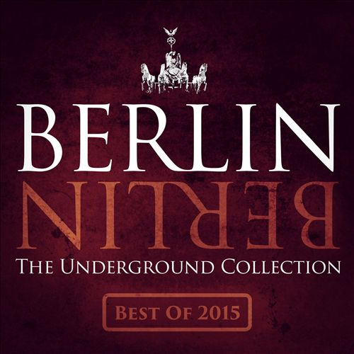 Berlin Berlin, Vol. 25: The Underground Collection