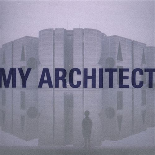My Architect (Music from the Film)
