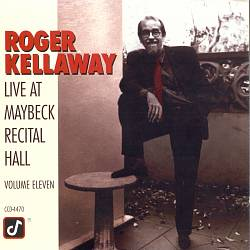 Live at Maybeck Recital Hall, Vol. 11