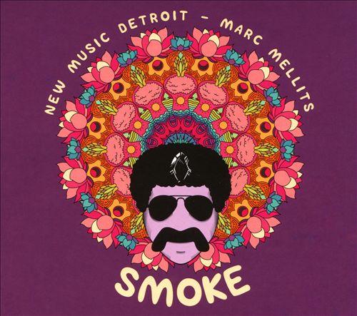 Marc Mellits: Smoke