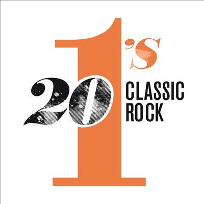 20 #1's: Classic Rock