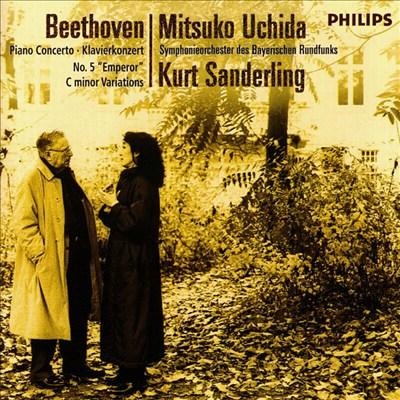 Beethoven: Piano Concerto No. 5; Variations in C minor