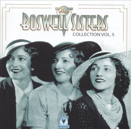 Boswell Sisters Collection, Vol. 5, 1933-1936