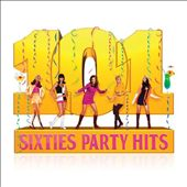 101 Sixties Party Hits