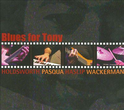 Blues for Tony