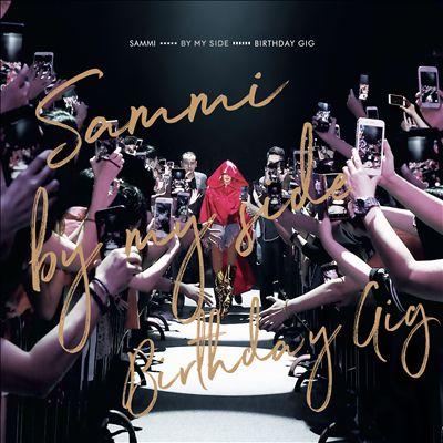 Sammi by My Side Birthday Gig
