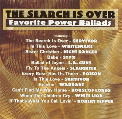 The Search Is Over: Favorite Power Ballads