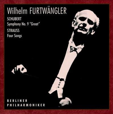 Schubert: Symphony No. 9/ Strauss: Four Songs