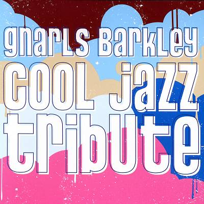 Gnarls Barkley Cool Jazz Tribute