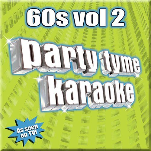 Party Tyme Karaoke: 60's, Vol. 2