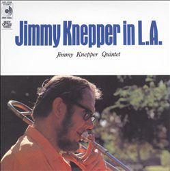 Jimmy Knepper in L.A.